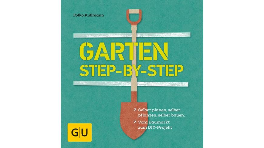 Garten Step by Step