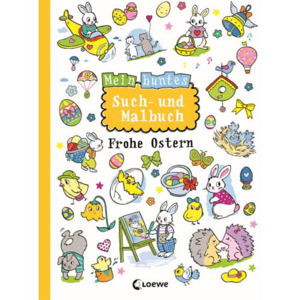 Loewe Mein buntes Such- und Malbuch: Frohe Ostern