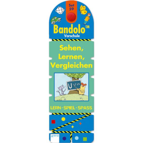 Arena - Bandolo  Set 59: Sehen, Lernen, Vergleichen, 32 Seiten, ab 5-7 Jahren