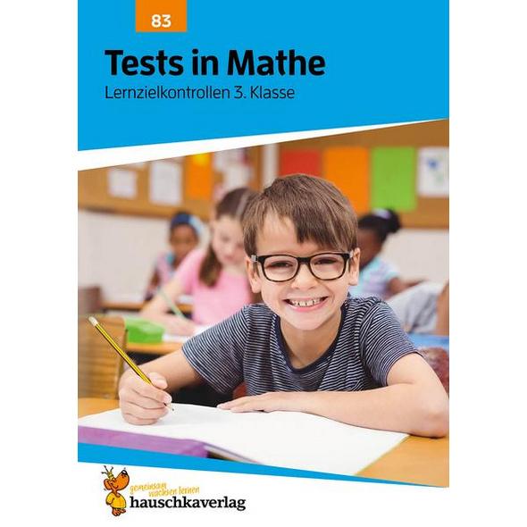 Tests in Mathe - Lernzielkontrollen 3. Klasse, A4- Heft