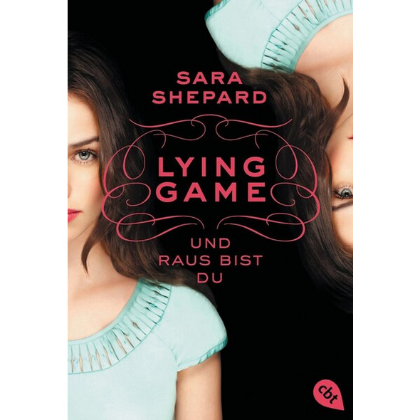 Und raus bist du / Lying Game Bd.1