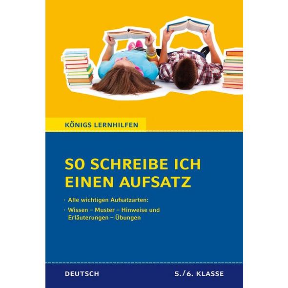 So schreibe ich einen Aufsatz! Deutsch 5./6. Klasse.