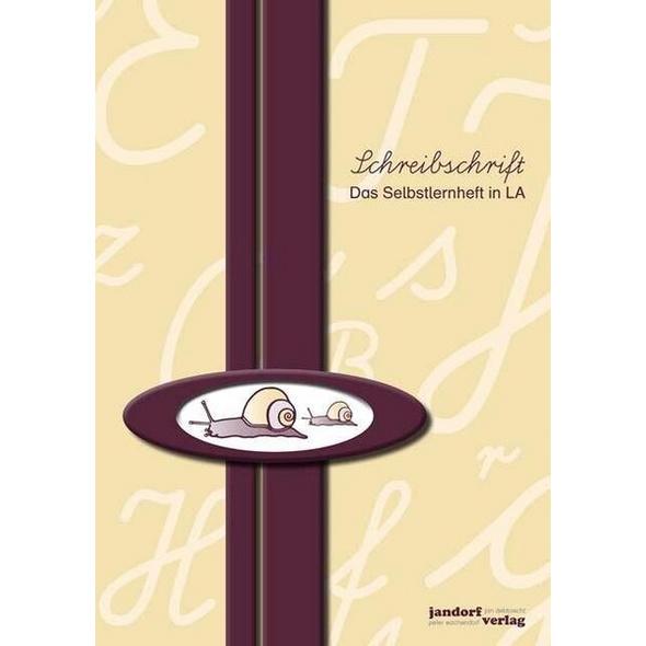 Schreibschrift (LA) - Das Selbstlernheft