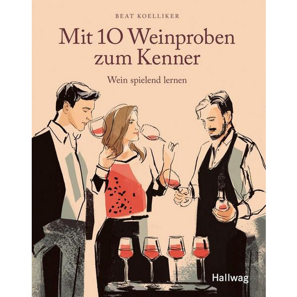 Mit 10 Weinproben zum Kenner