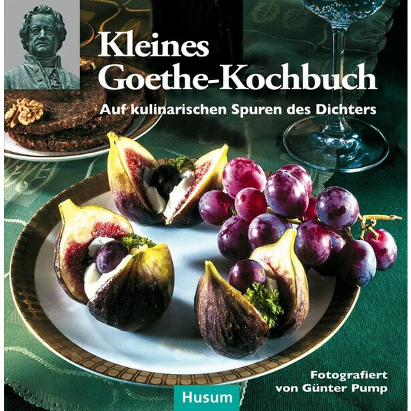 Kleines Goethe-Kochbuch