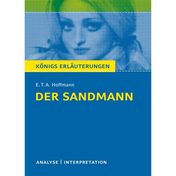 Der Sandmann von E.T.A. Hoffmann. Analyse und Interpretation.