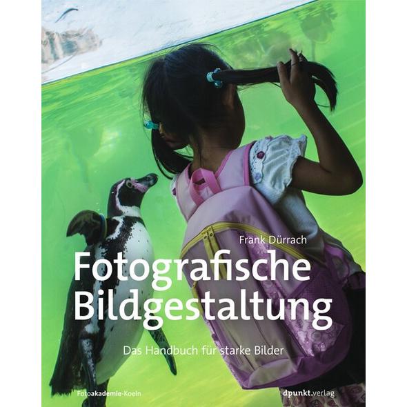 Fotografische Bildgestaltung