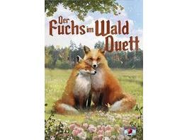 Der Fuchs im Wald ? Duett