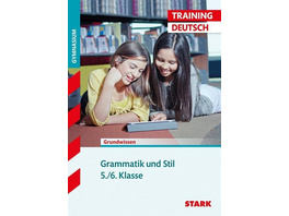 Training Deutsch Grammatik und Stil. 5/6. Klasse G8