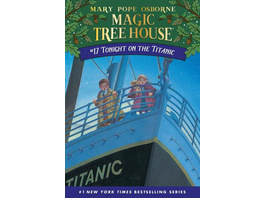 The Magic Tree House 17. Tonight on the Titanic