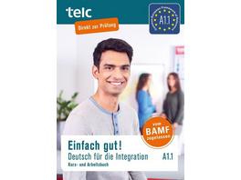 Einfach gut! Deutsch für die Integration A1.1. Kurs- und Arbeitsbuch