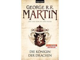 Die Königin der Drachen / Das Lied von Eis und Feuer Bd. 6